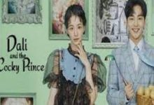 Photo of Dali and the Cocky Prince (2021) Episode 6 English Sub