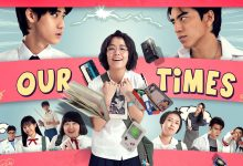 Photo of Our Times (2021) Episode 30 English Sub