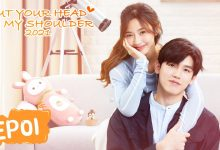 Photo of Put Your Head on My Shoulder (2021) Episode 20 English Sub